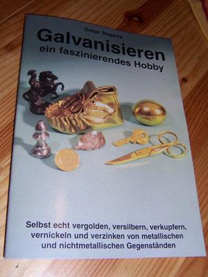 Galvanisieren - Das Buch